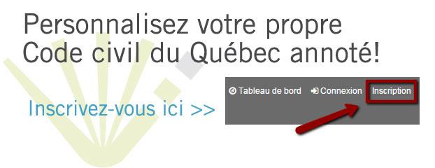 Personnalisez votre propre Code civil du Québec annoté!